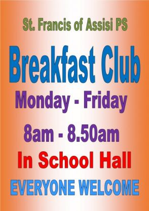 Cost 50p per child per day or £1 per family. Breakfast is served up to 8:30am. Children are welcome to avail of the Breakfast Club after 8:30am at the usual cost. All children using Breakfast Club must have a registration form completed and returned to school.